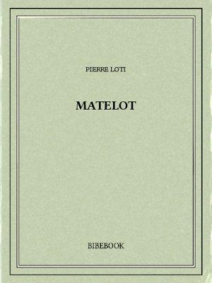 Matelot - Loti, Pierre - Bibebook cover