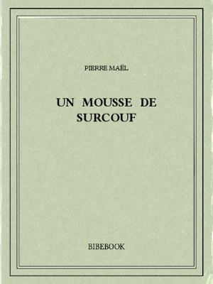 Un mousse de Surcouf - Maël, Pierre - Bibebook cover