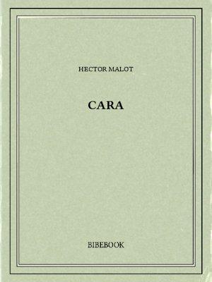 Cara - Malot, Hector - Bibebook cover