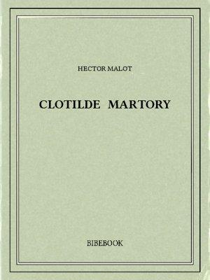 Clotilde Martory - Malot, Hector - Bibebook cover