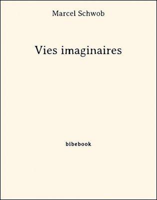 Vies imaginaires - Schwob, Marcel - Bibebook cover