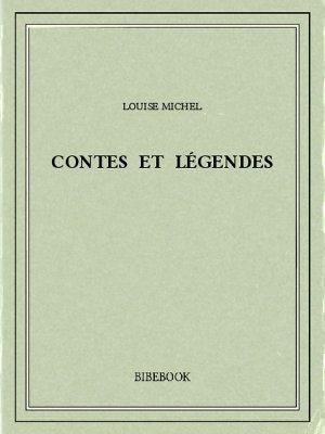 Contes et légendes - Michel, Louise - Bibebook cover