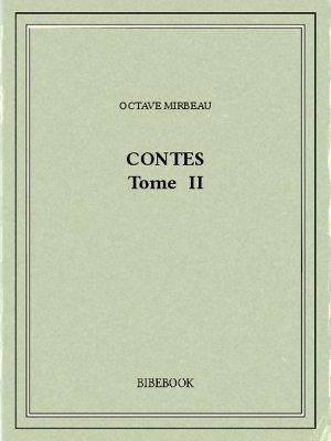 Contes II - Mirbeau, Octave - Bibebook cover