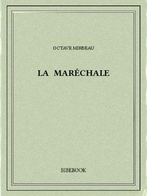 La Maréchale - Mirbeau, Octave - Bibebook cover