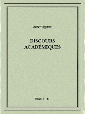 Discours académiques - Montesquieu, Charles-Louis de Secondat - Bibebook cover