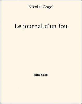 Le journal d'un fou - Gogol, Nikolai - Bibebook cover
