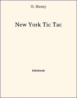 New York Tic Tac - Henry, O. - Bibebook cover