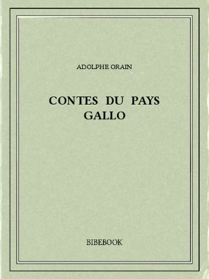 Contes du Pays Gallo - Orain, Adolphe - Bibebook cover