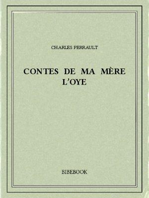 Contes de ma mère l'Oye - Perrault, Charles - Bibebook cover