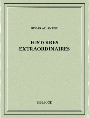 Histoires extraordinaires - Poe, Edgar Allan - Bibebook cover