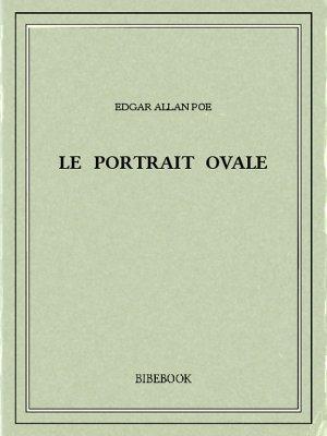 Le portrait ovale - Poe, Edgar Allan - Bibebook cover