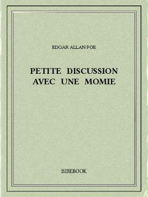 Petite discussion avec une momie - Poe, Edgar Allan - Bibebook cover