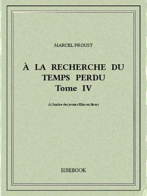 À la recherche du temps perdu IV - Proust, Marcel - Bibebook cover