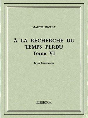 À la recherche du temps perdu VI - Proust, Marcel - Bibebook cover
