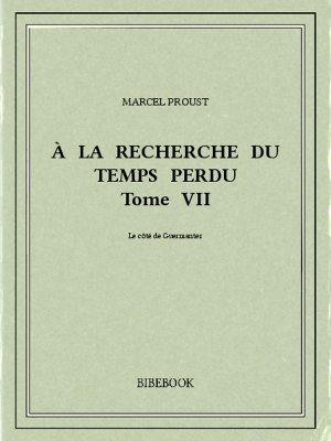 À la recherche du temps perdu VII - Proust, Marcel - Bibebook cover