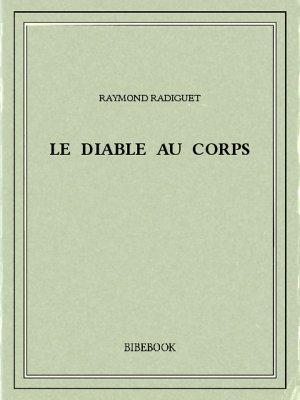Le diable au corps - Radiguet, Raymond - Bibebook cover