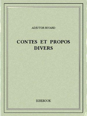 Contes et propos divers - Rivard, Adjutor - Bibebook cover