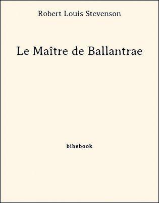 Le Maître de Ballantrae - Stevenson, Robert Louis - Bibebook cover