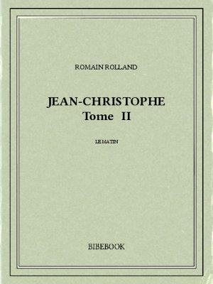 Jean-Christophe II - Rolland, Romain - Bibebook cover