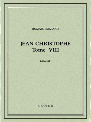 Jean-Christophe VIII - Rolland, Romain - Bibebook cover