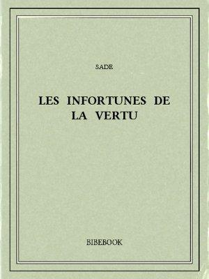 Les infortunes de la vertu - Sade - Bibebook cover