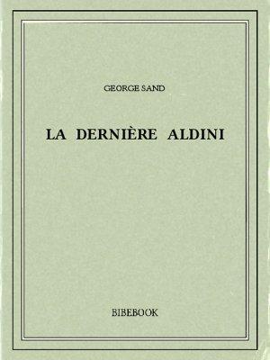 La Dernière Aldini - Sand, George - Bibebook cover