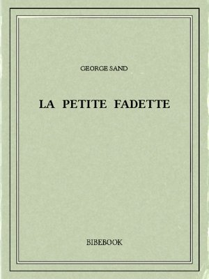 La petite Fadette - Sand, George - Bibebook cover
