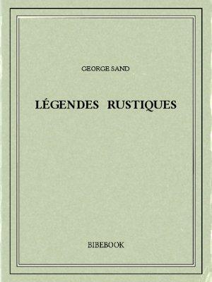 Légendes rustiques - Sand, George - Bibebook cover