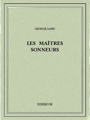 Les maîtres sonneurs - Sand, George - Bibebook cover