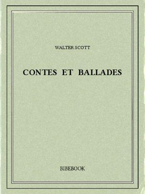Contes et ballades - Scott, Walter - Bibebook cover