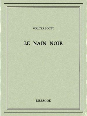 Le Nain noir - Scott, Walter - Bibebook cover