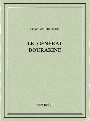 Le général Dourakine - Ségur, Comtesse de - Bibebook cover