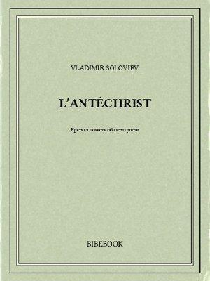 L'Antéchrist - Soloviev, Vladimir - Bibebook cover