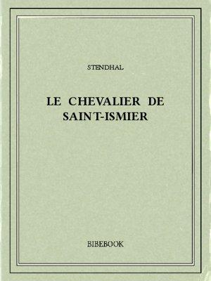 Le chevalier de Saint-Ismier - Stendhal - Bibebook cover