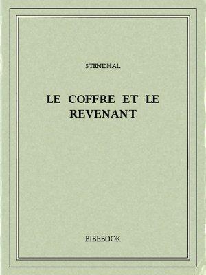 Le coffre et le revenant - Stendhal - Bibebook cover