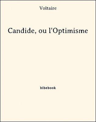 Candide, ou l'Optimisme - Voltaire - Bibebook cover