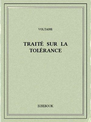 Traité sur la tolérance - Voltaire - Bibebook cover