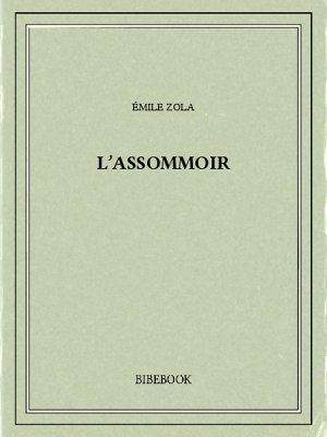 Emile Zola - l'assommoir sur Bookys