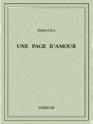 Une page d'amour - Zola, Emile - Bibebook cover